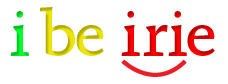 I Be Irie